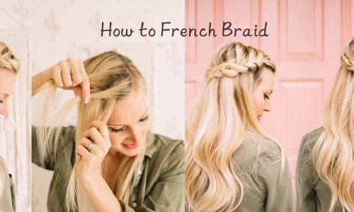 How to Do a French Braid for Beginners
